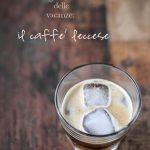 la non ricetta (delle vacanze?) del lunedì: il caffè leccese