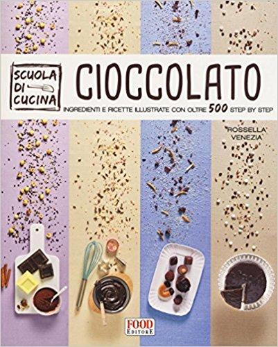 Cioccolato Rossella Venezia - libro