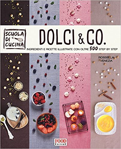 Dolci & Co. Rossella Venezia